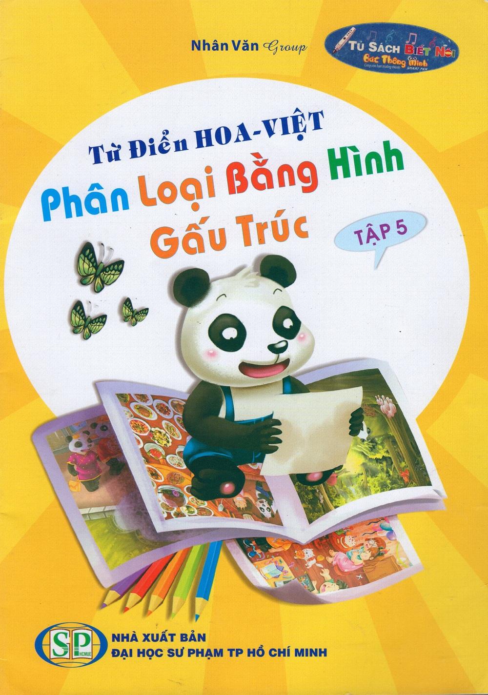Bìa sách Từ Điển Hoa - Việt Phân Loại Bằng Hình Gấu Trúc (Tập 5)