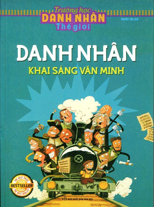 Bìa sách Trường Học Danh Nhân Thế Giới - Danh Nhân Khai Sáng Văn Minh