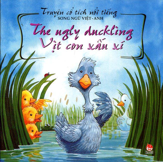Bìa sách Truyện Cổ Tích Nổi Tiếng (Song Ngữ Việt Anh) - Vịt Con Xấu Xí (Tái Bản 2014)