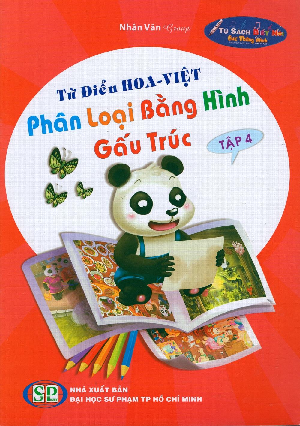 Bìa sách Từ Điển Hoa - Việt Phân Loại Bằng Hình Gấu Trúc (Tập 4)