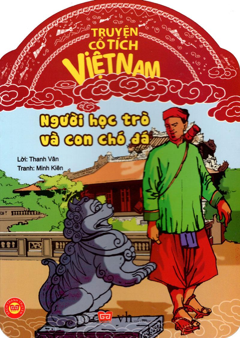 Bìa sách Truyện Cổ Tích Việt Nam - Người Học Trò Và Con Chó Đá