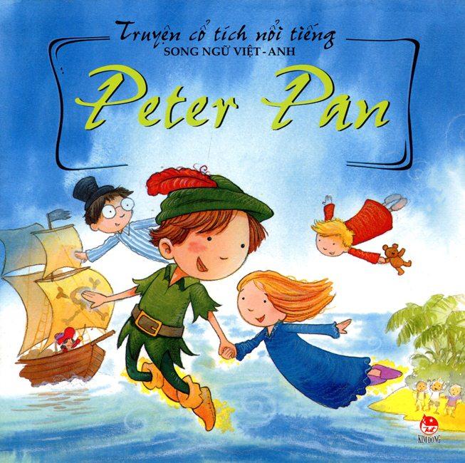 Bìa sách Truyện Cổ Tích Nổi Tiếng (Song Ngữ Việt Anh) - Peter Pan (Tái Bản 2014)