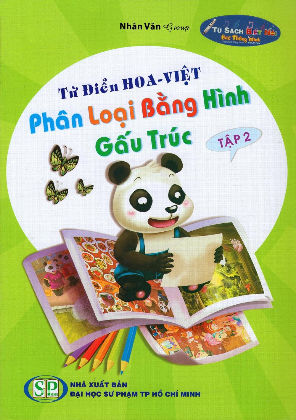 Bìa sách Từ Điển Hoa - Việt Phân Loại Bằng Hình Gấu Trúc (Tập 2)