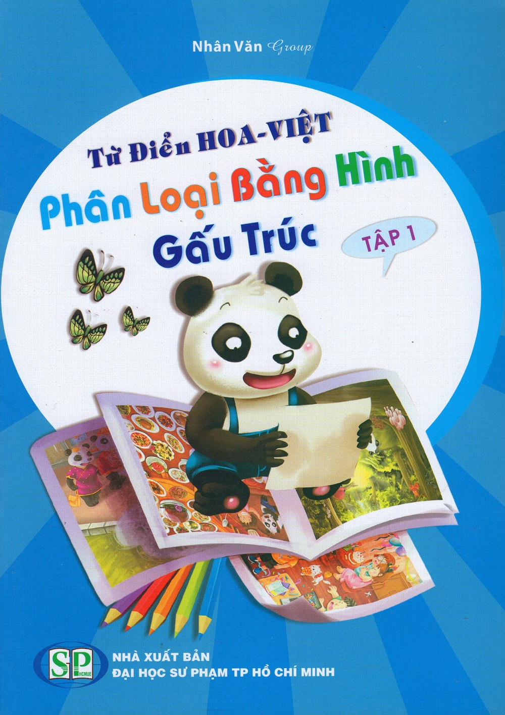 Bìa sách Từ Điển Hoa - Việt Phân Loại Bằng Hình Gấu Trúc (Tập 1)