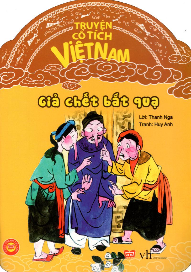 Bìa sách Truyện Cổ Tích Việt Nam - Giả Chết Bắt Quạ
