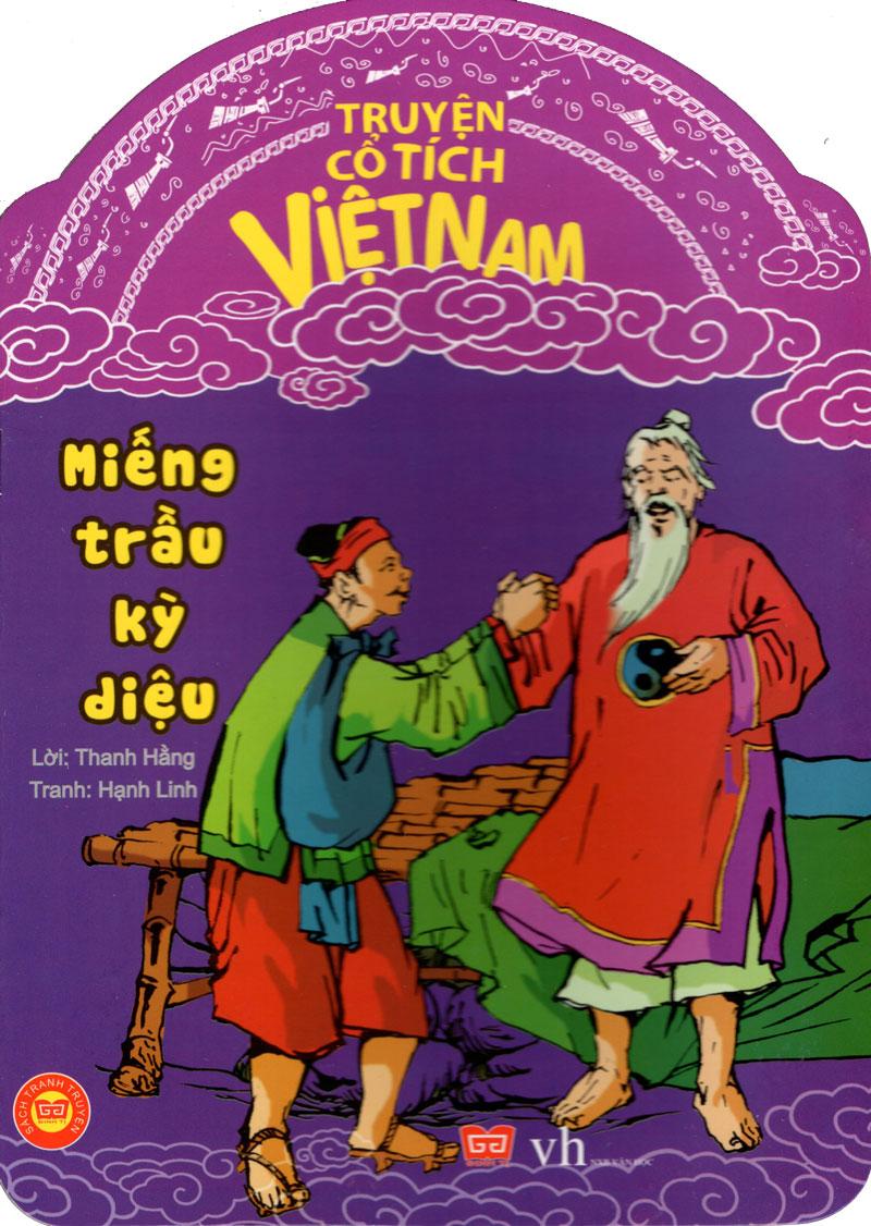 Bìa sách Truyện Cổ Tích Việt Nam - Miếng Trầu Kỳ Diệu