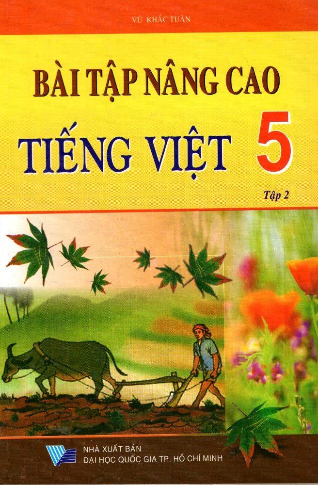 Bìa sách Bài Tập Nâng Cao Tiếng Việt Lớp 5 (Tập 2)
