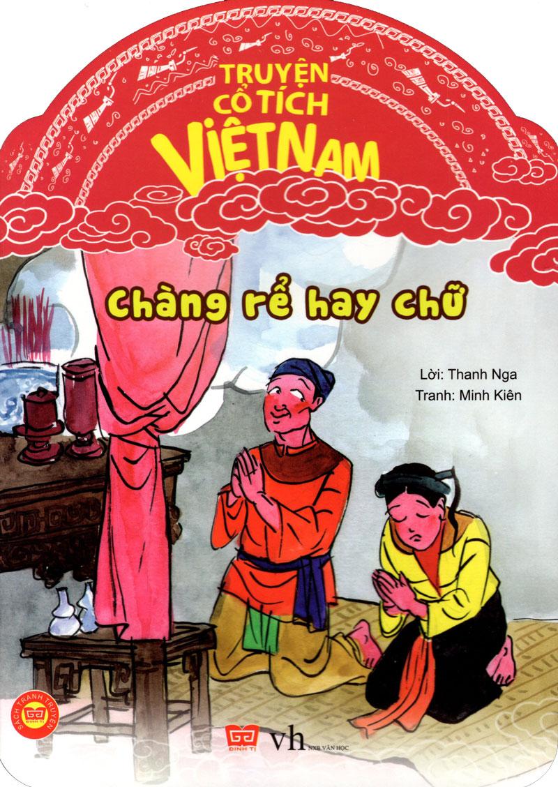 Bìa sách Truyện Cổ Tích Việt Nam - Chàng Rể Hay Chữ