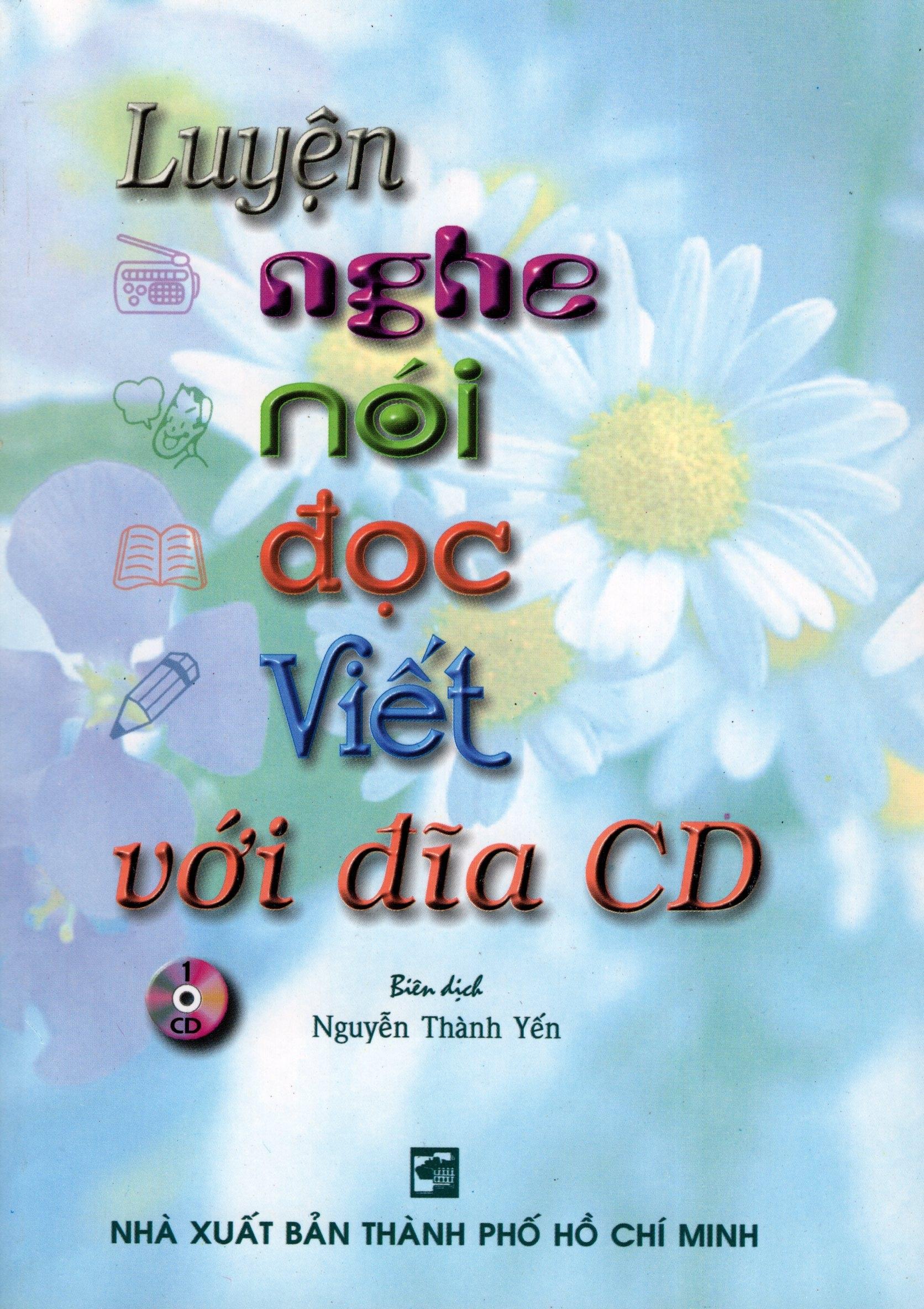 Bìa sách Luyện Nghe - Nói - Đọc - Viết (Kèm CD)