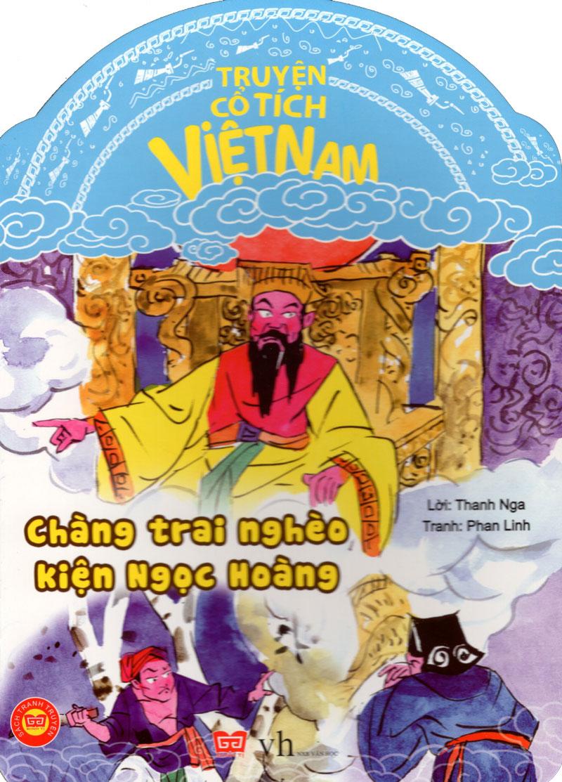 Bìa sách Truyện Cổ Tích Việt Nam - Chàng Trai Nghèo Kiện Ngọc Hoàng