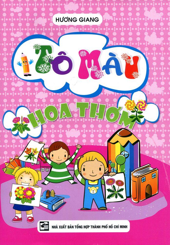 Bìa sách Tô Màu - Hoa Thơm