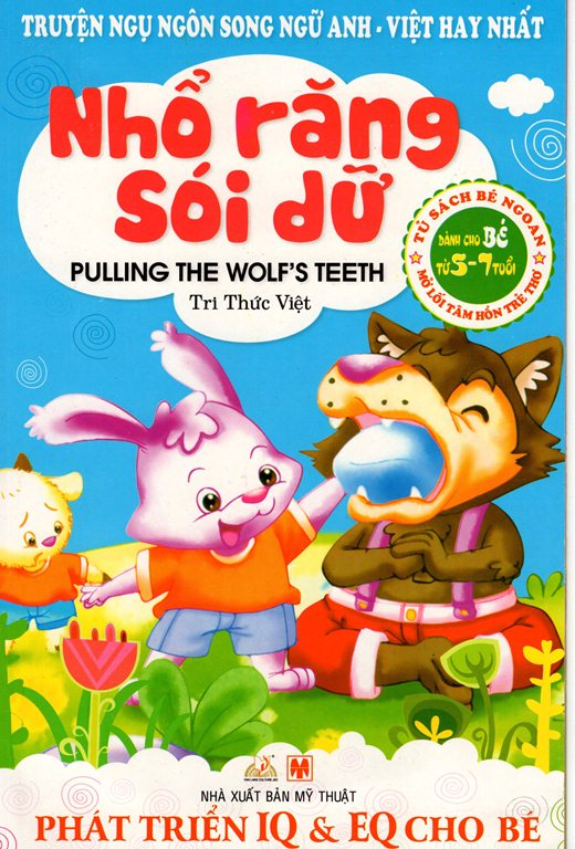 Bìa sách Truyện Ngụ Ngôn Song Ngữ Anh - Việt Hay Nhất - Nhổ Răng Sói Dữ