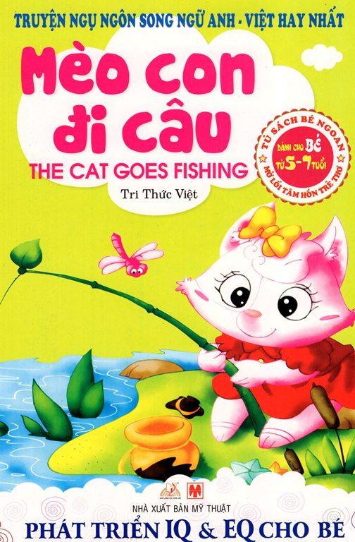 Bìa sách Truyện Ngụ Ngôn Song Ngữ Anh - Việt Hay Nhất - Mèo Con Đi Câu