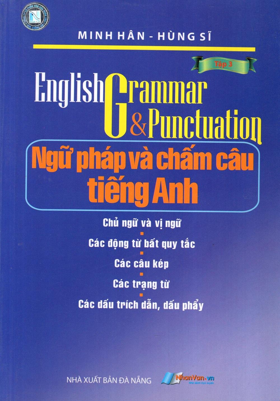 Bìa sách Ngữ Pháp Và Chấm Câu Tiếng Anh (Tập 3)