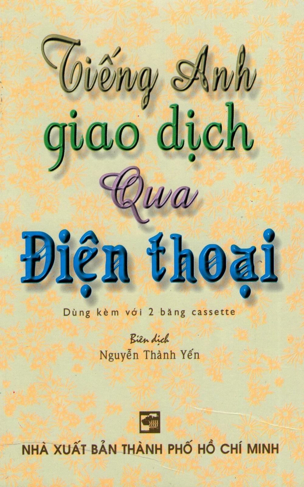 Bìa sách Tiếng Anh Giao Dịch Qua Điện Thoại (Kèm CD)