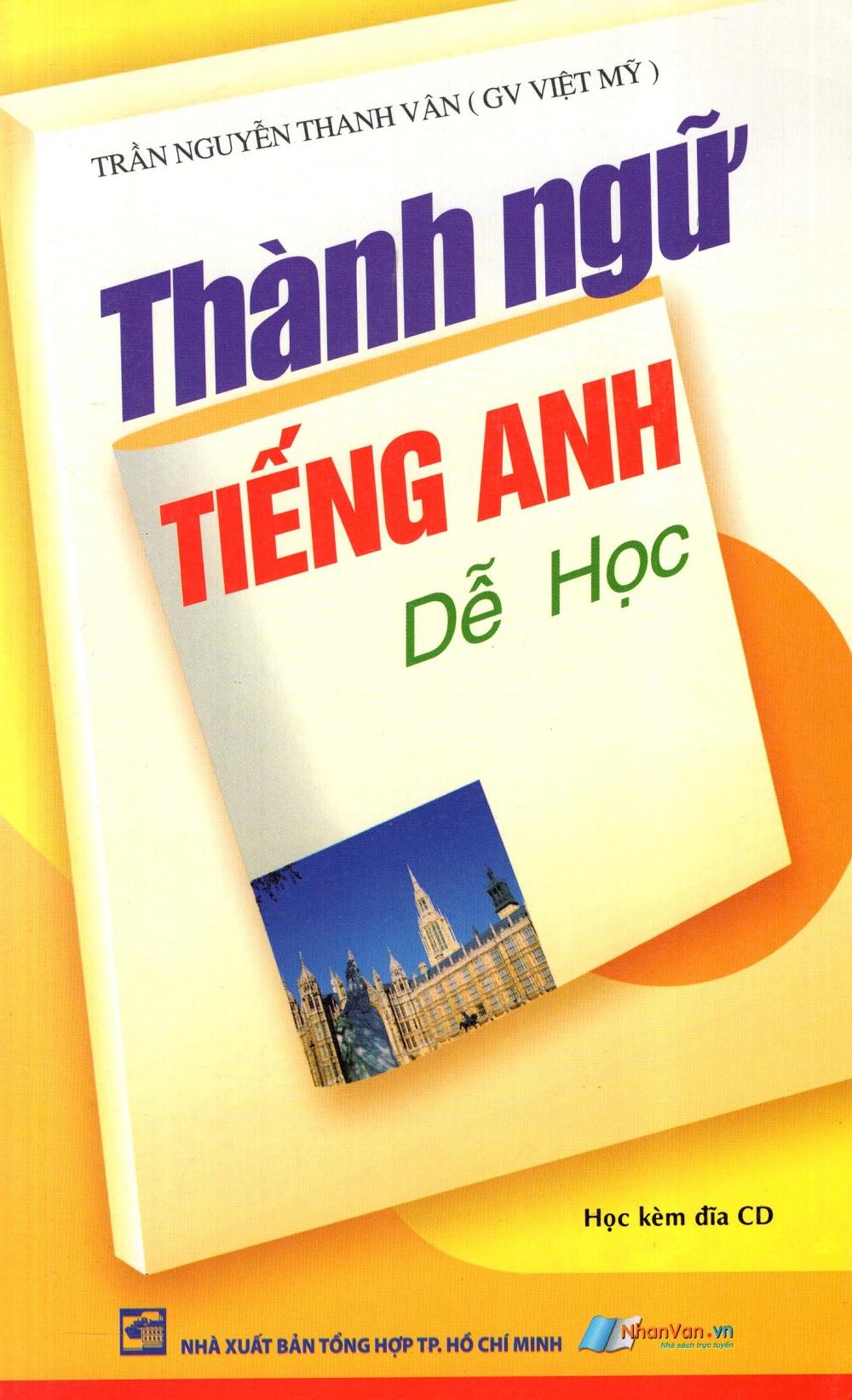 Bìa sách Thành Ngữ Tiếng Anh Dễ Học (Kèm CD)