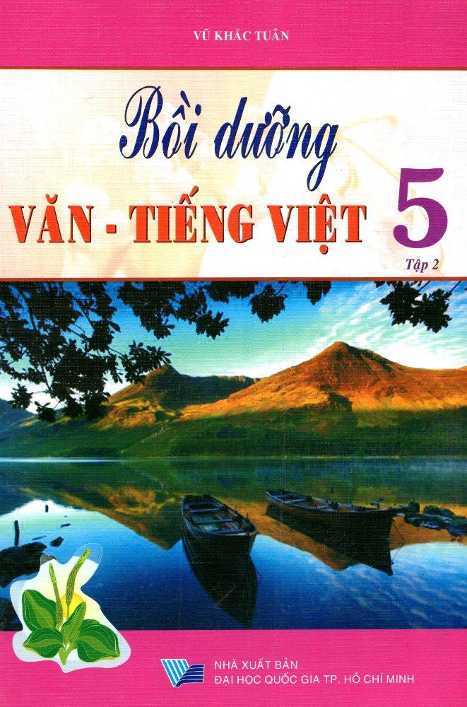 Bìa sách Bồi Dưỡng Văn - Tiếng Việt Lớp 5 (Tập 2)