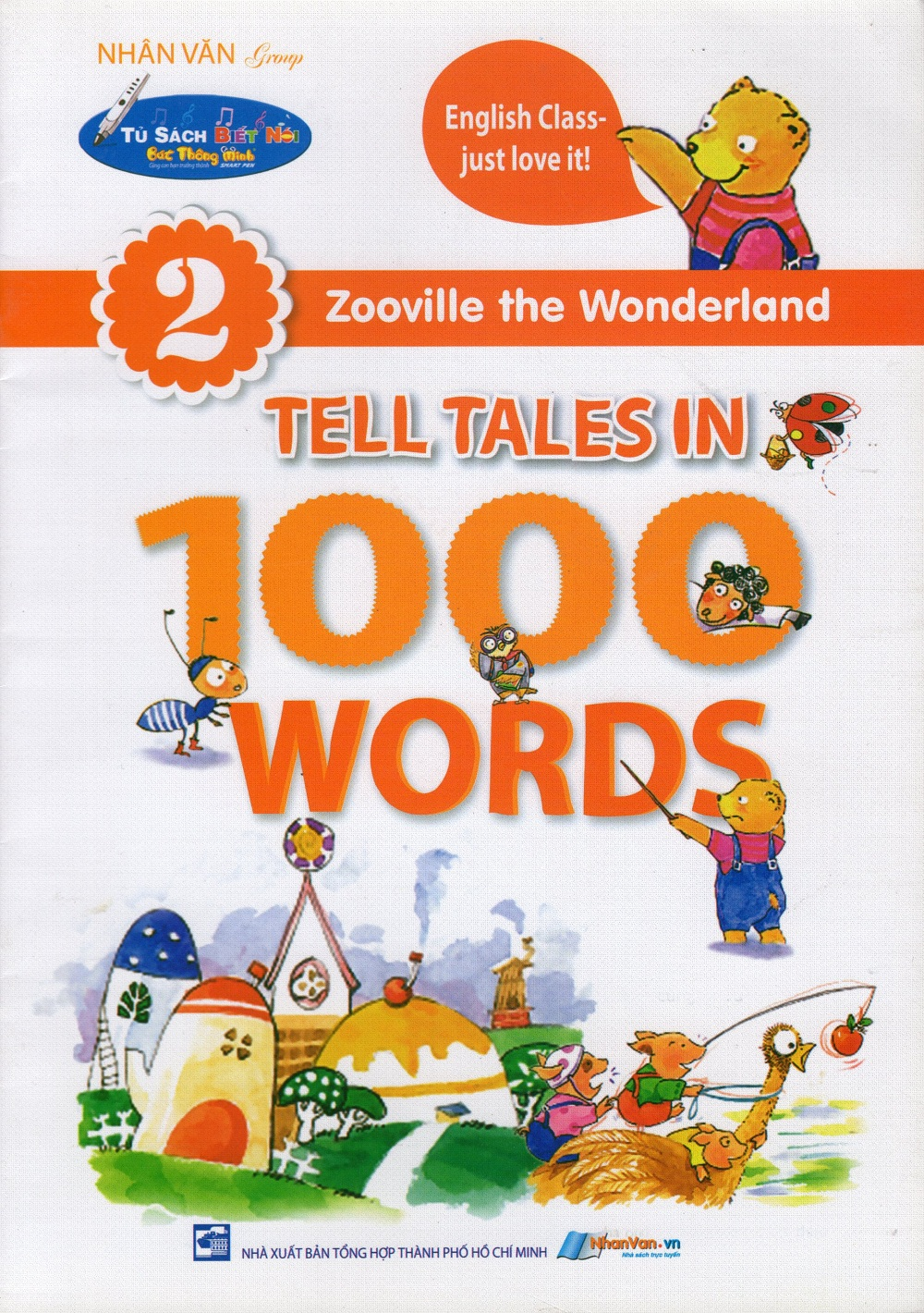 Bìa sách Zooville The Wonderland - Tell Tales In 1000 Words (Tập 2)