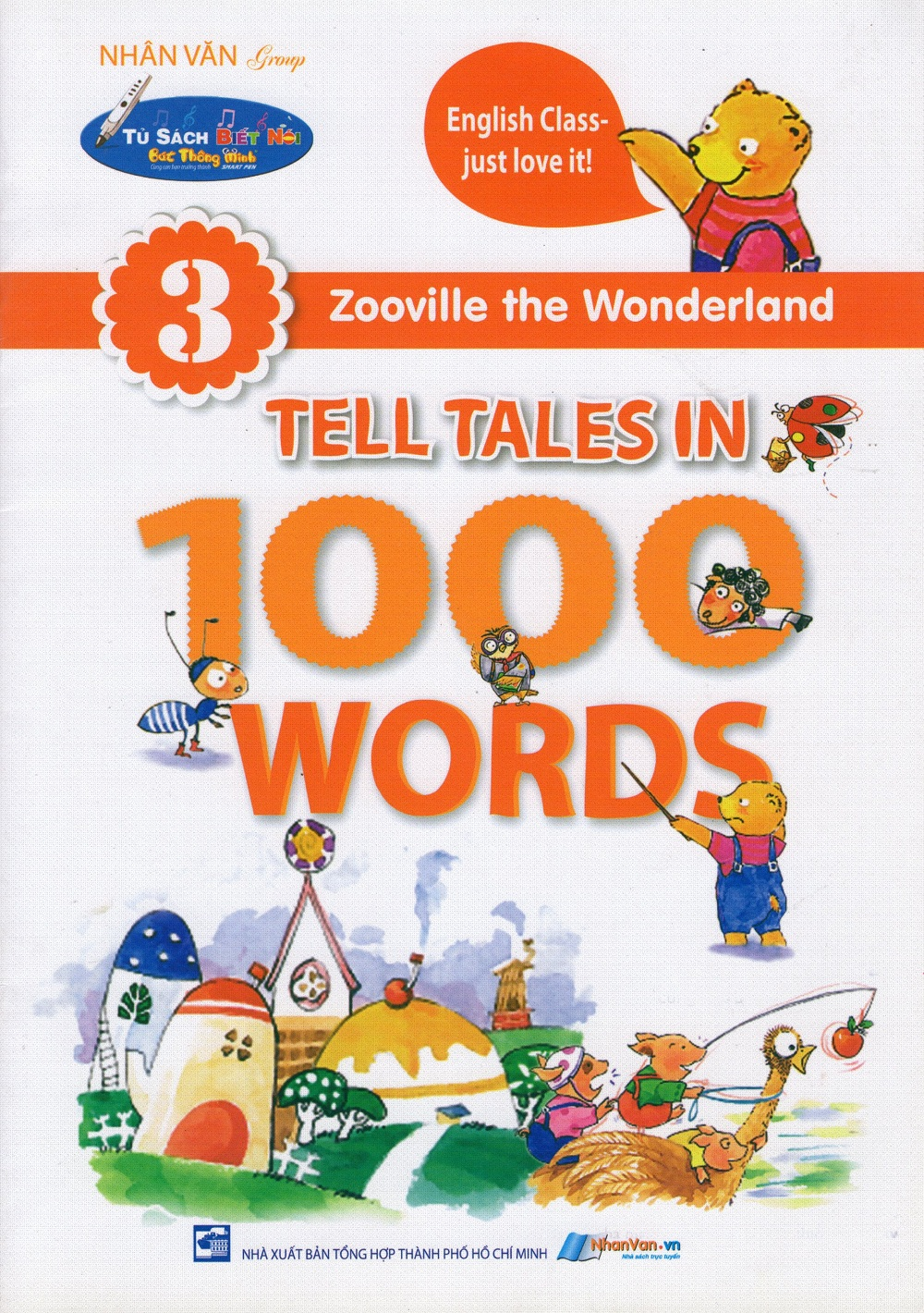Bìa sách Zooville The Wonderland - Tell Tales In 1000 Words (Tập 3)