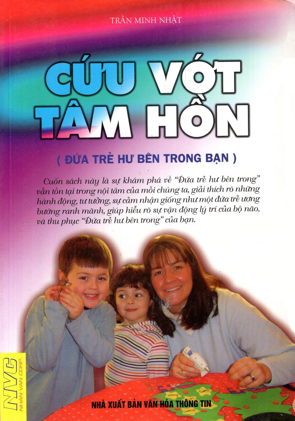 Bìa sách Cứu Vớt Tâm Hồn (Đứa Trẻ Hư Bên Trong Bạn)