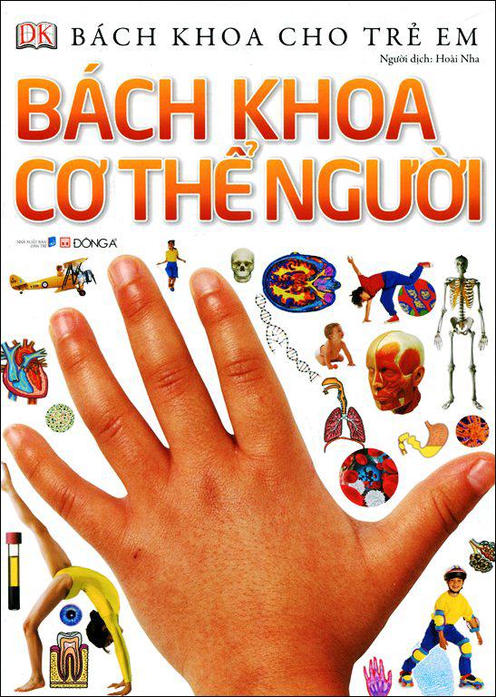 Bìa sách Bách Khoa Cho Trẻ Em - Bách Khoa Cơ Thể Người
