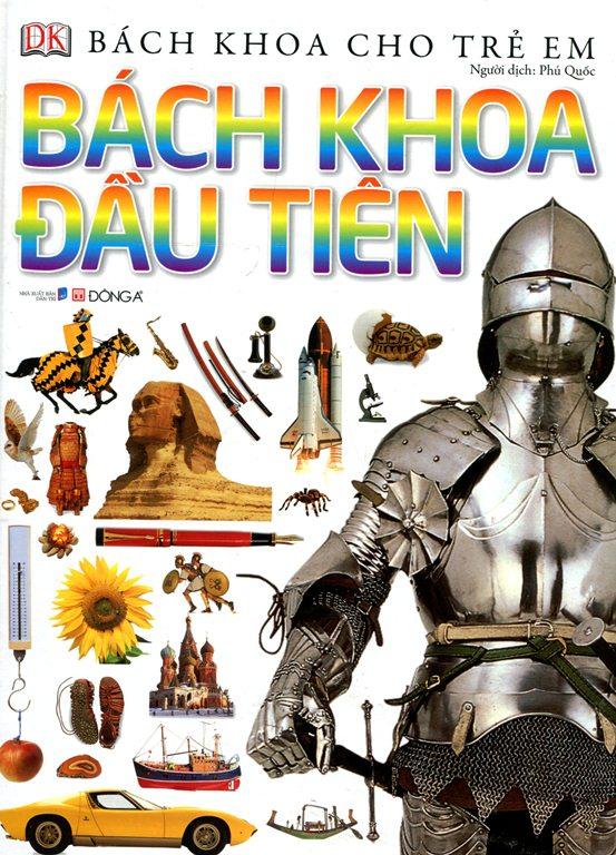 Bìa sách Bách Khoa Cho Trẻ Em - Bách Khoa Đầu Tiên