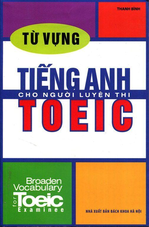 Bìa sách Từ Vựng Tiếng Anh Cho Người Luyện Thi TOEIC