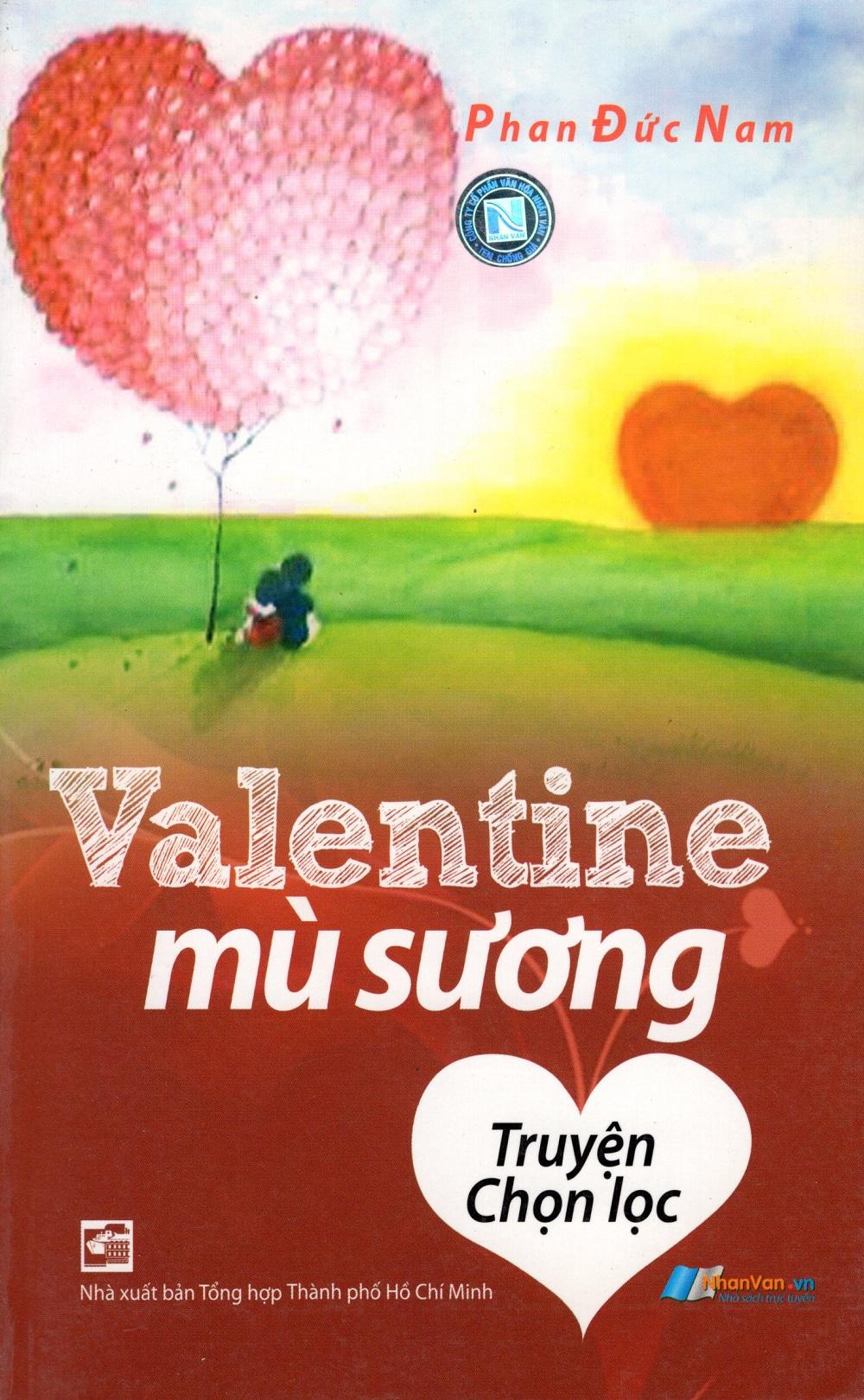 Bìa sách Valentine Mù Sương (Truyện Chọn Lọc)