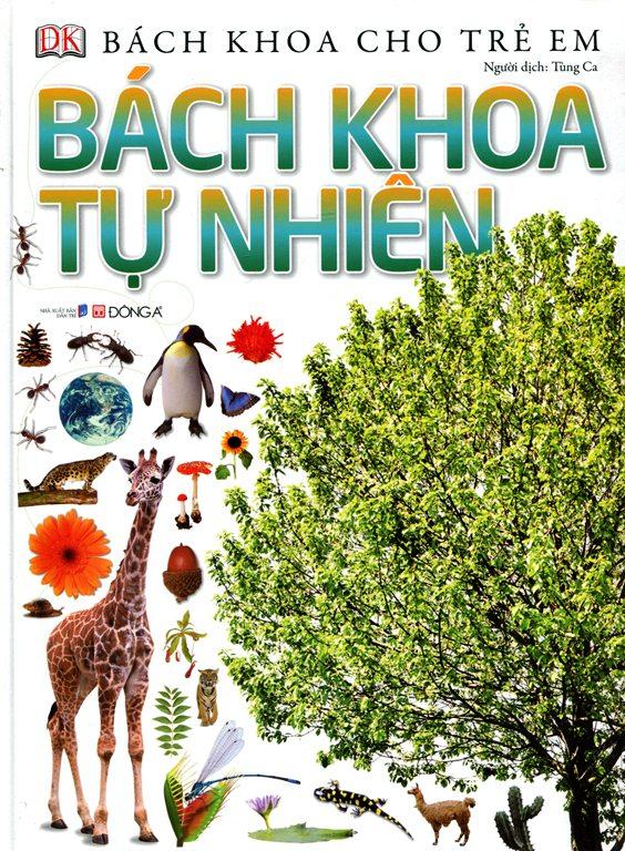 Bìa sách Bách Khoa Cho Trẻ Em - Bách Khoa Tự Nhiên