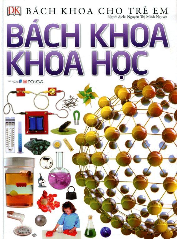 Bìa sách Bách Khoa Cho Trẻ Em - Bách Khoa Khoa Học