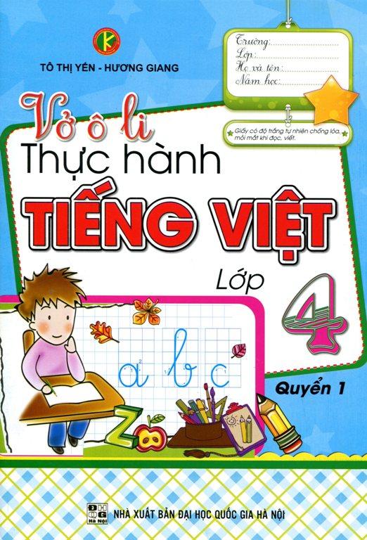 Bìa sách Vở Ô Li Thực Hành Tiếng Việt Lớp 4 (Quyển 1)