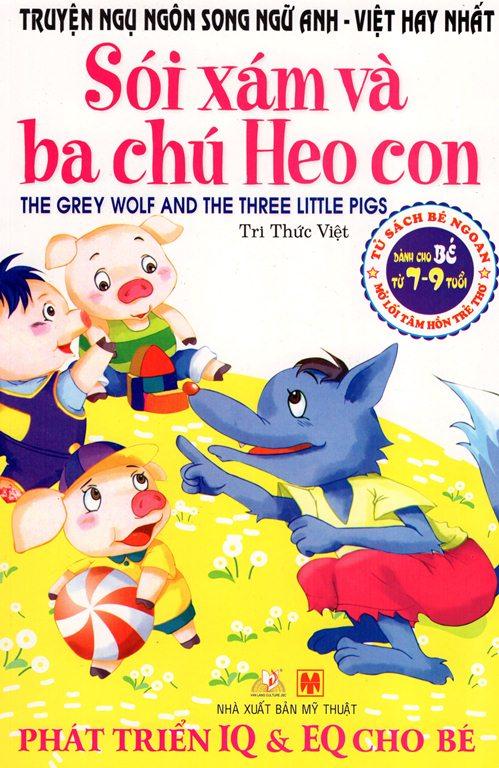 Bìa sách Truyện Ngụ Ngôn Song Ngữ Anh - Việt Hay Nhất - Sói Xám Và Ba Chú Heo Con