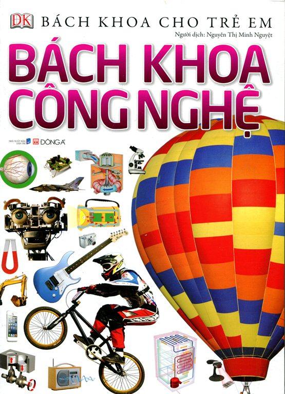 Bìa sách Bách Khoa Cho Trẻ Em - Bách Khoa Công Nghệ