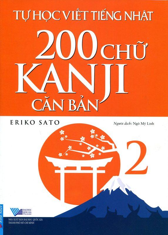 Bìa sách Tự Học Viết Tiếng Nhật - 200 Chữ Kanji Căn Bản (Tập 2)