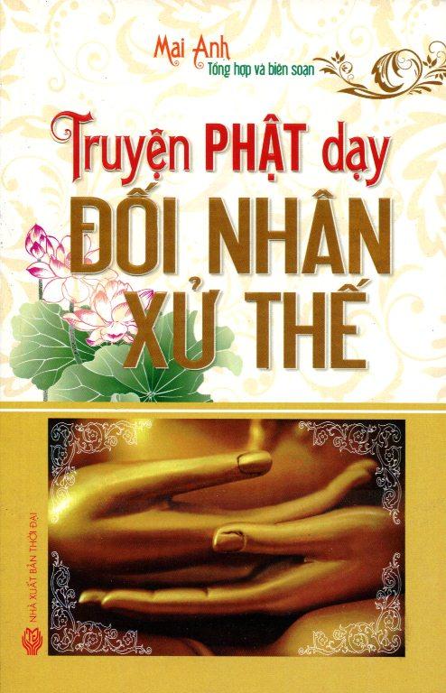 Bìa sách Truyện Phật Dạy Đối Nhân Xử Thế