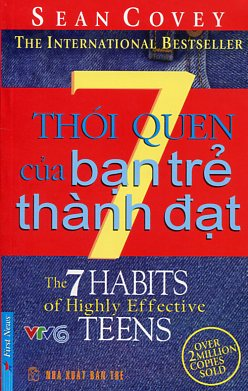 Bìa sách 7 Thói Quen Của Bạn Trẻ Thành Đạt (Khổ Nhỏ - Tái Bản)