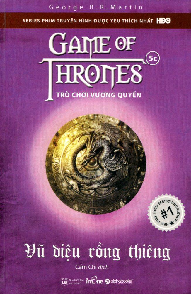 Bìa sách Trò Chơi Vương Quyền (Tập 5C) - Vũ Điệu Rồng Thiêng