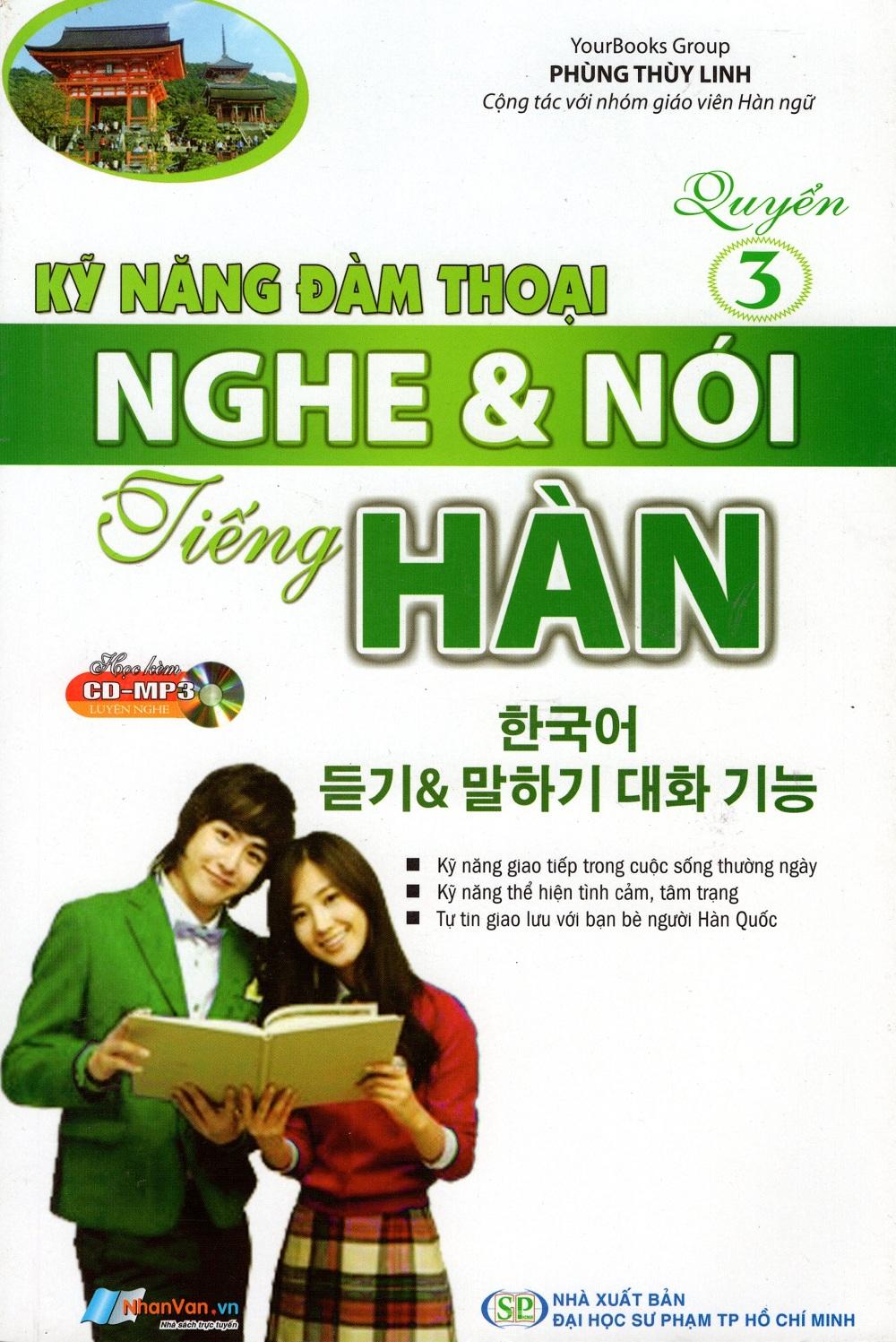 Bìa sách Kỹ Năng Đàm Thoại Nghe  Nói Tiếng Hàn (Quyển 3) - Kèm CD