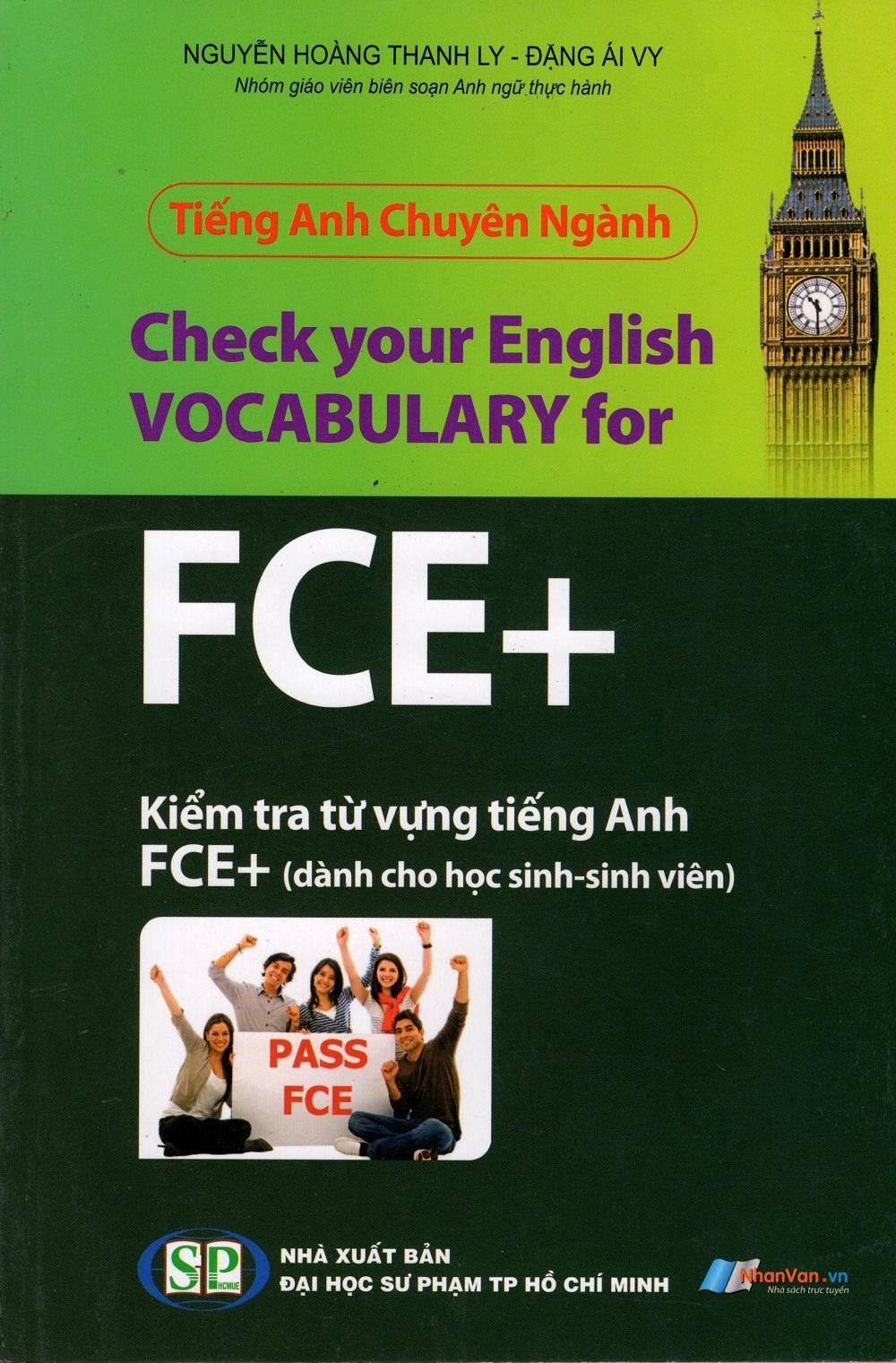 Bìa sách Tiếng Anh Chuyên Ngành - Kiểm Tra Từ Vựng Tiếng Anh FCE+