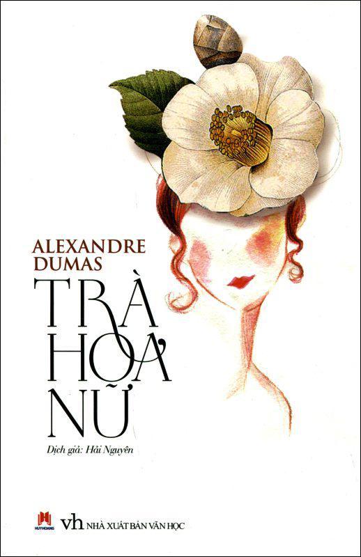 Bìa sách Trà Hoa Nữ (Tái Bản 2015)