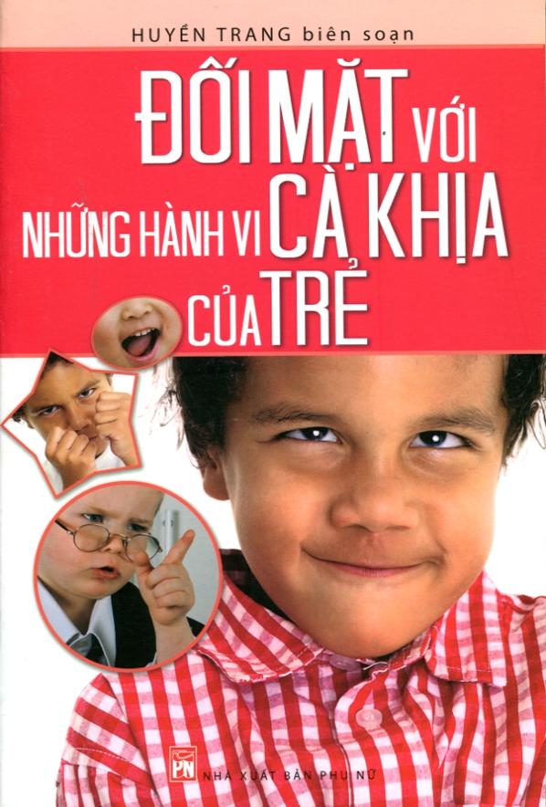 Bìa sách Đối Mặt Với Những Hành Vi Cà Khịa Của Trẻ
