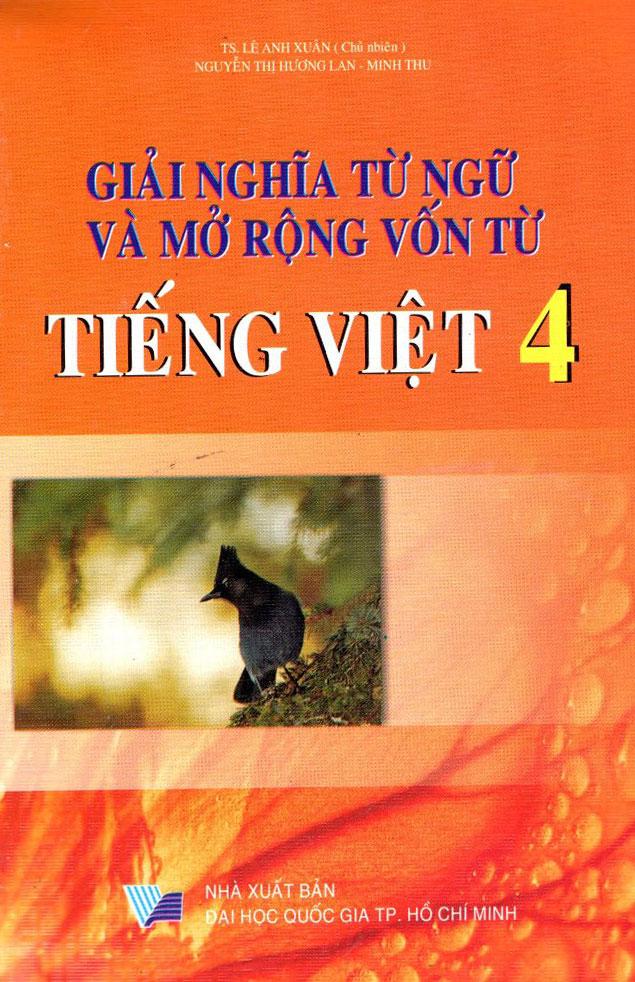 Bìa sách Giải Nghĩa Từ Ngữ Và Mở Rộng Vốn Từ Tiếng Việt Lớp 4