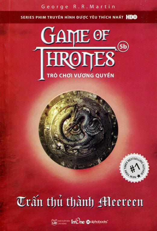 Bìa sách Trò Chơi Vương Quyền (Tập 5B) - Trấn Thủ Thành Meereen