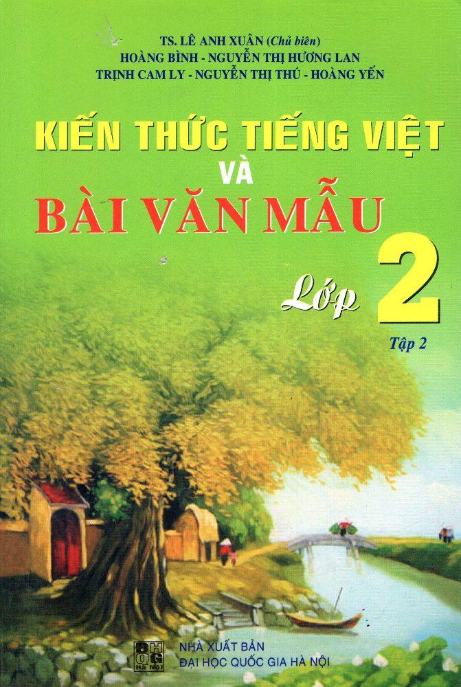 Bìa sách Kiến Thức Tiếng Việt Và Bài Văn Mẫu Lớp 2 (Tập 2)