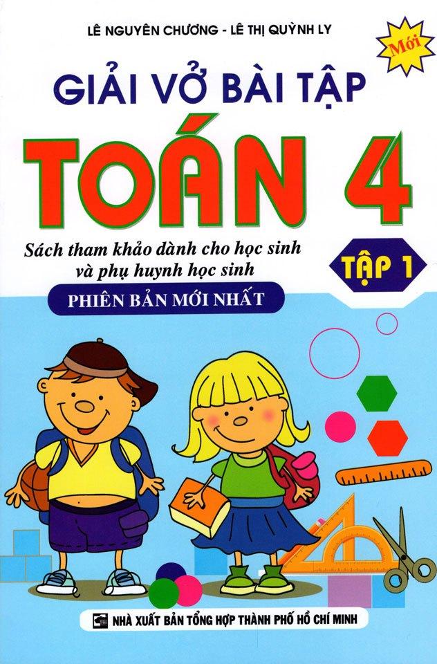 Bìa sách Giải Vở Bài Tập Toán Lớp 4 (Tập 1) (Tái Bản 2015)