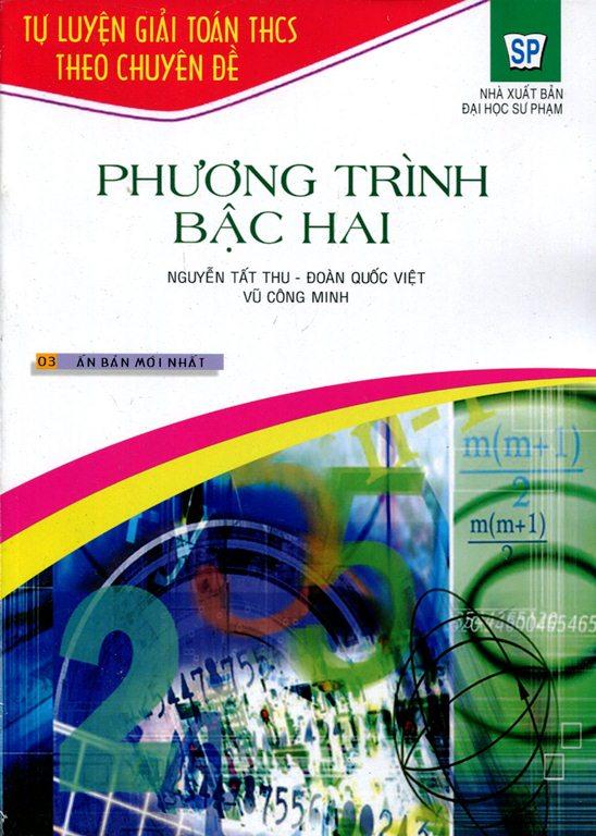 Bìa sách Tự Luyện Giải Toán THCS Theo Chuyên Đề - Phương Trình Bậc Hai