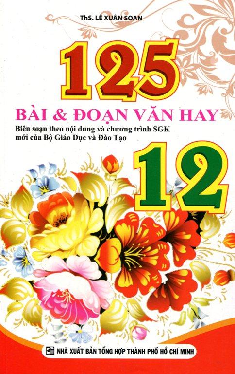 Bìa sách 125 Bài Và Đoạn Văn Hay Lớp 12