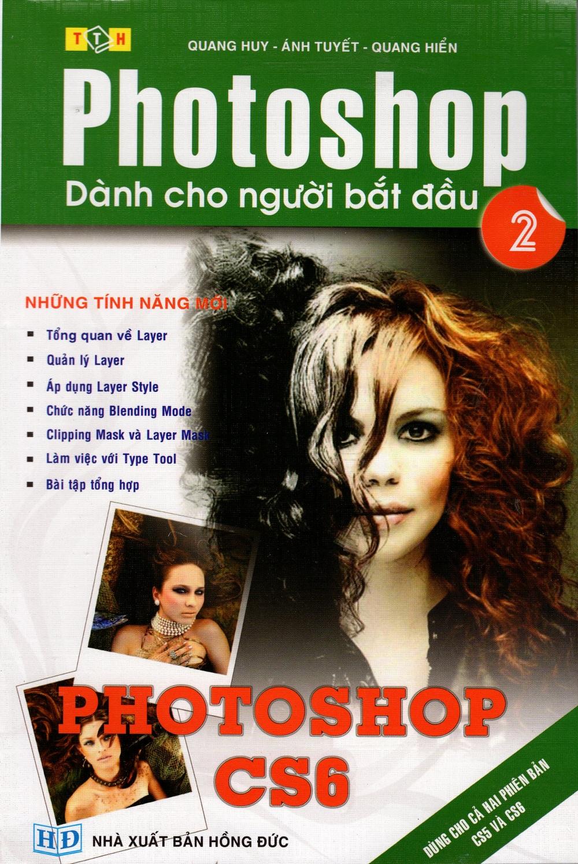 Bìa sách Photoshop Dành Cho Người Mới Bắt Đầu (Tập 2)