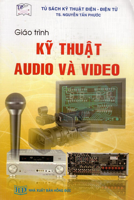 Bìa sách Giáo Trình Kỹ Thuật Audio Và Video