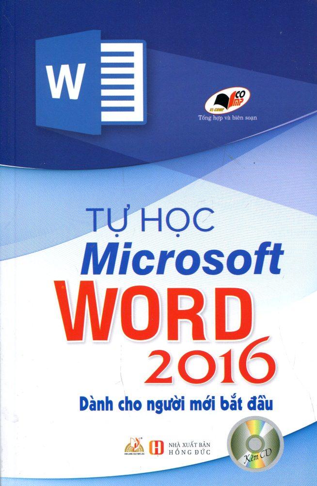 Bìa sách Tự Học Microsoft Word Dành Cho Người Mới Bắt Đầu (Kèm CD)